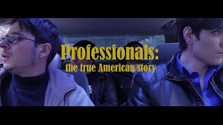 Professionals The True American Story