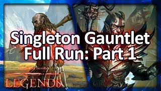 (TES: Legends) Singleton Gauntlet Run with Battlemage - Part 1