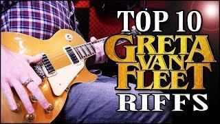 Top 10 Greta Van Fleet Guitar Riffs
