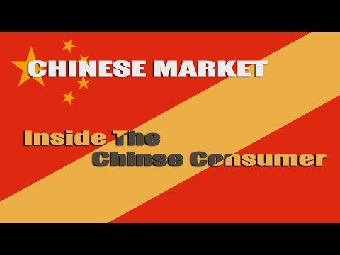 China Market: A Look At What Does The Chinese Consumer Wants