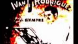 Ivan Rodriguez  Se Que Te Perdí
