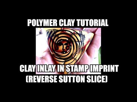 194 Polymer Clay Tutorial - clay inlay in stamp imprint (reverse Sutton Slice)