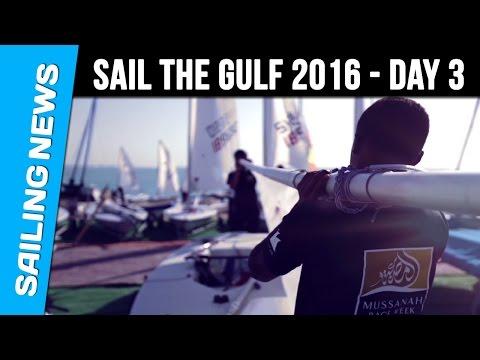 Sail The Gulf 2016 - Day 3 - Qatar International Regatta