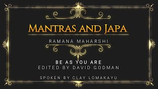 MANTRAS AND JAPA - RAMANA MAHARSHI TALKS-  Be As You Are -  Audiobook - Lomakayu