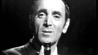 Watch Charles Aznavour Et Pourtant video