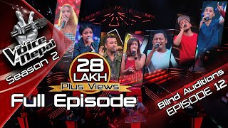 The Voice of Nepal Season 2 - 2019 - Episode 12