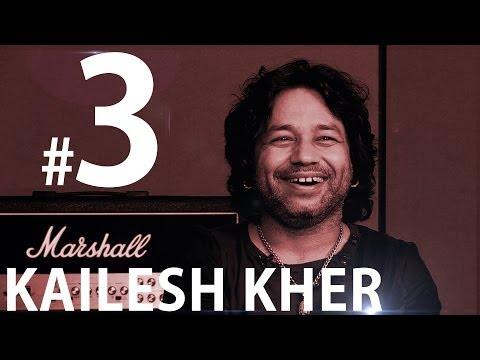 Kailash Kher    Sings Saiyaan    25th Episode    Part 3