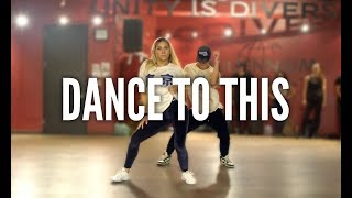 Download Lagu TROYE SIVAN feat. ARIANA GRANDE - Dance To This | Kyle Hanagami Choreography Gratis STAFABAND