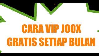 download lagu Cara Mendapatkan Vip Joox Gratis Sebulan Penuh Setiap Bulan gratis