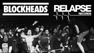 BLOCKHEADS - Crisis Is Killing The Weak