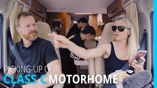 PICKING UP OUR CLASS C MOTORHOME (KYD EP 143)