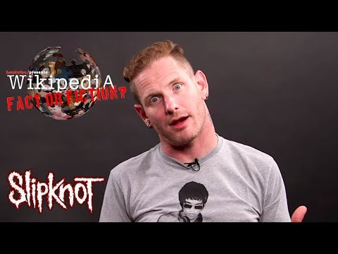 Corey Taylor - Wikipedia: Fact or Fiction? (Part 1)