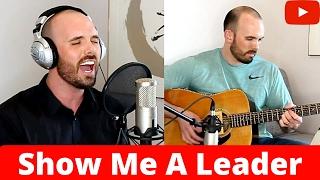 Show Me A Leader - Alter Bridge (Acoustic Cover)