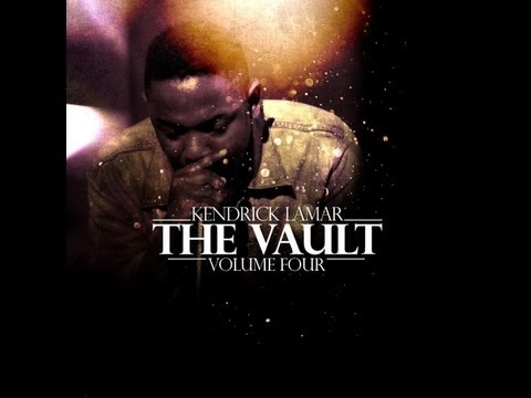 Kendrick Lamar - The Vault Vol. 4 (Full Mixtape)