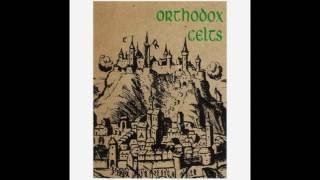 Watch Orthodox Celts Gentleman Soldier video