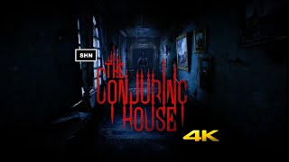 The Conjuring House | 4K 60fps Longplay Walkthrough Gameplay No Commentary