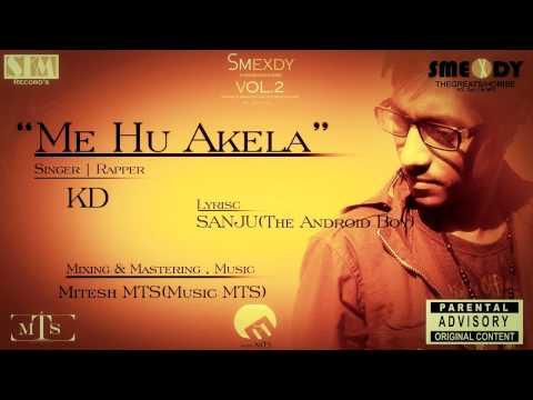 Me Hu Akela ( Hindi Rap ) Official Audio - By SMEXDY The Hindi...