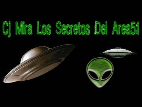 GTA Sa - Cj mira los secretos del A51 - Loquendo - HunterLoq