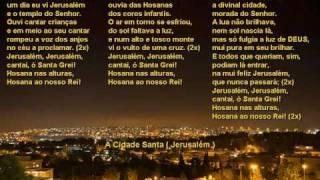 Hino Cristão: A Cidade Santa ( Jerusalém ): Interpretação - Jessé / The Holy City / 聖城頌