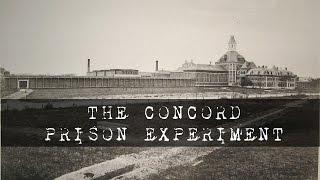 The Concord Prison Experiment