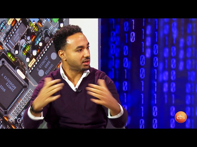 TECHTALK SEASON 13 EPISODE 10 DR BIRHANU TAFESSE BULCHA