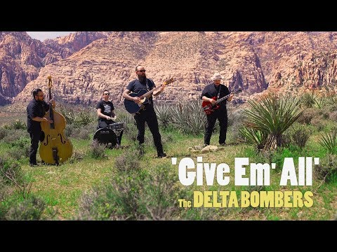 'Give Em' All' THE DELTA BOMBERS (official music video) BOPFLIX