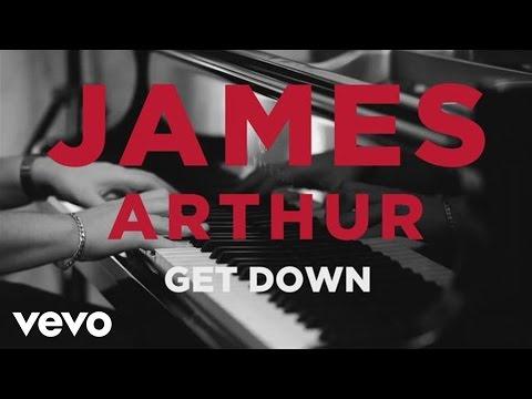 James Arthur - Get Down (Acoustic)