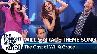 Will & Grace Cast Performs Their Theme Song with Lyrics by : The Tonight Show Starring Jimmy Fallon