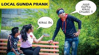 LOCAL GUNDA PRANK   ON CUTE GIRLS   2019   PRANK IN INDIA   D.I.B