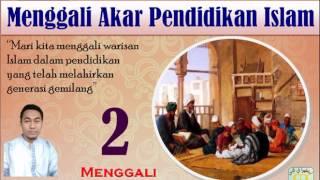 Kajian Kitab Online - Pendidikan Islam 2 - Menggali Turats Pendidikan