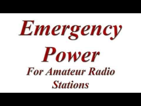 Emergancy Power for Amateur Radio Stations