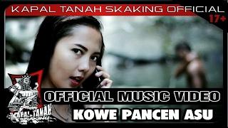 download lagu Kapal Tanah Skaking - Kowe Pancen Asu gratis