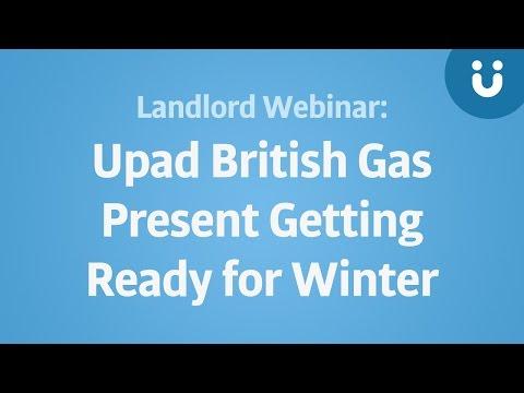 Landlord Webinar: Upad & British Gas present Getting Ready for Winter