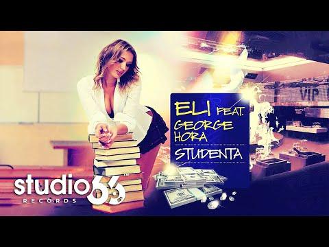 Eli feat. George Hora - Studenta (Audio)