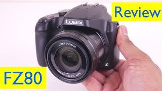 Panasonic Lumix FZ80 Review and 4K Video Zoom Footage Test