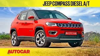 EXCLUSIVE: Jeep Compass Diesel AT Limited Plus Review | First Drive | Autocar India