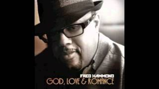 Watch Fred Hammond Love Song To The Lamb video
