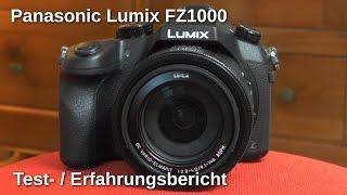 Panasonic Lumix FZ1000 Testbericht / Erfahrungsbericht - www.technoviel.de