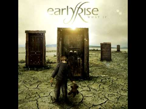 Earlyrise - Leave Me Alone
