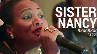download lagu Sister Nancy - 'bam Bam' Live Paterson, New Jersey gratis