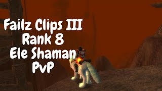 Failz Clips III - Vanilla WoW Northdale Elemental Shaman r8 PvP-
