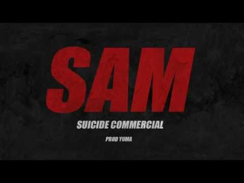 Sam - Suicide Commercial