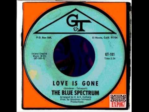 BLUE SPECTRUM - LOVE IS GONE