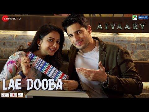 Lae Dooba Ringtone | Aiyaary | Sunidhi Chauhan