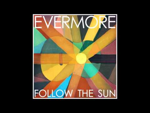 Evermore - Hey My Love