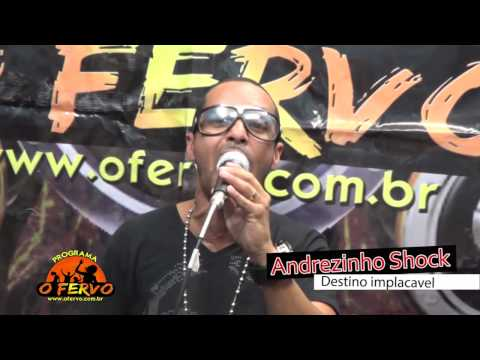 Mc Andrezinho Shock - Destino Implacavel - Ao Vivo No Programa O Fervo video