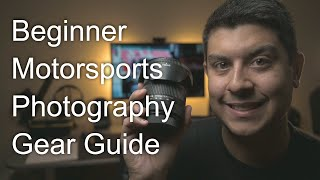 How-to | Beginner Gear for Motorsport Photography
