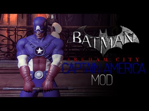 Batman Arkham City Mods - Captain America I
