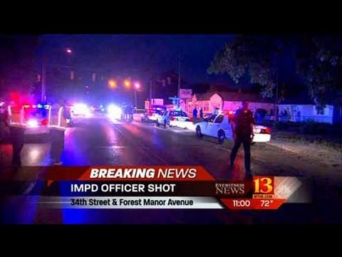 INDIANAPOLIS POLICE OFFICER KILLED BY THUG WITH SO CALLED