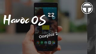 Havoc OS 2.2 - Oneplus 2
